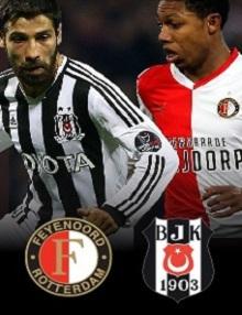 Feyenoord – Beşiktaş ŞL 3. Tur Ön Eleme Maçı